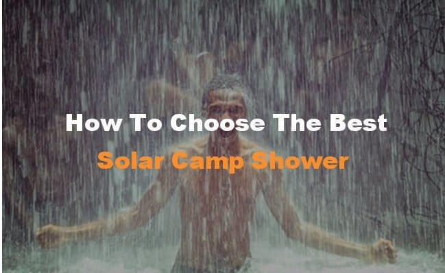 best solar camp showers